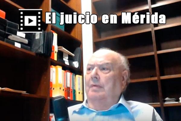 El Juicio en Mérida